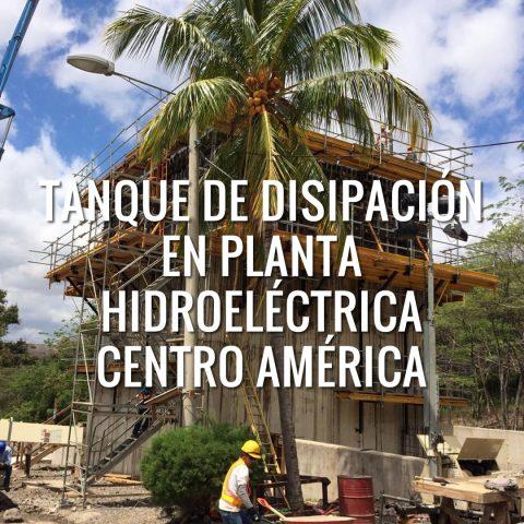 Tanque de Disipación en Planta Hidroeléctrica Centro América