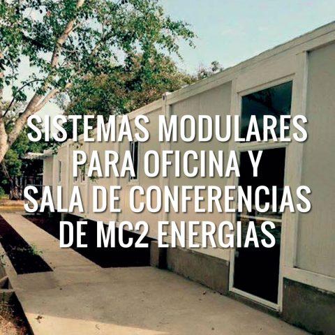 Sistemas Modulares para Oficina y Sala de Conferencias para MC2 Energias