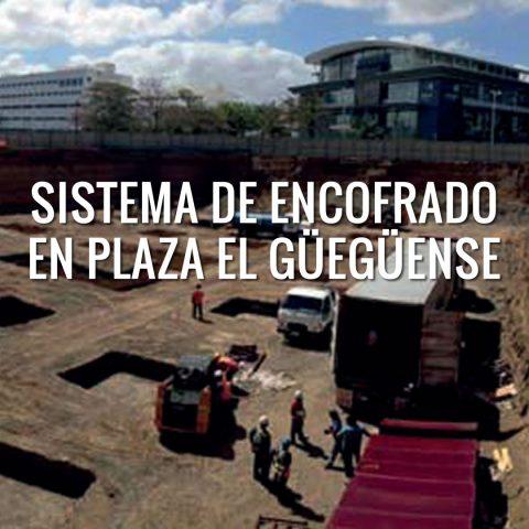 Sistema de Encofrado en Plaza El Güegüense