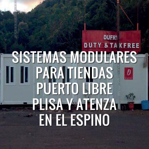 Sistemas Modulares para Tiendas Puerto Libre PLISA y ATENZA en El Espino